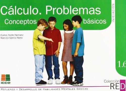 calculo-problemas-basicos-1.6-red-icce-9788472781696