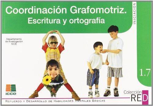 coordinacion-grafomotricidad-escritura-ortografia-red-1.7-icce-9788472781702